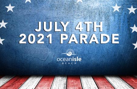 July 4th, 2021 Parade – Ocean Isle Beach